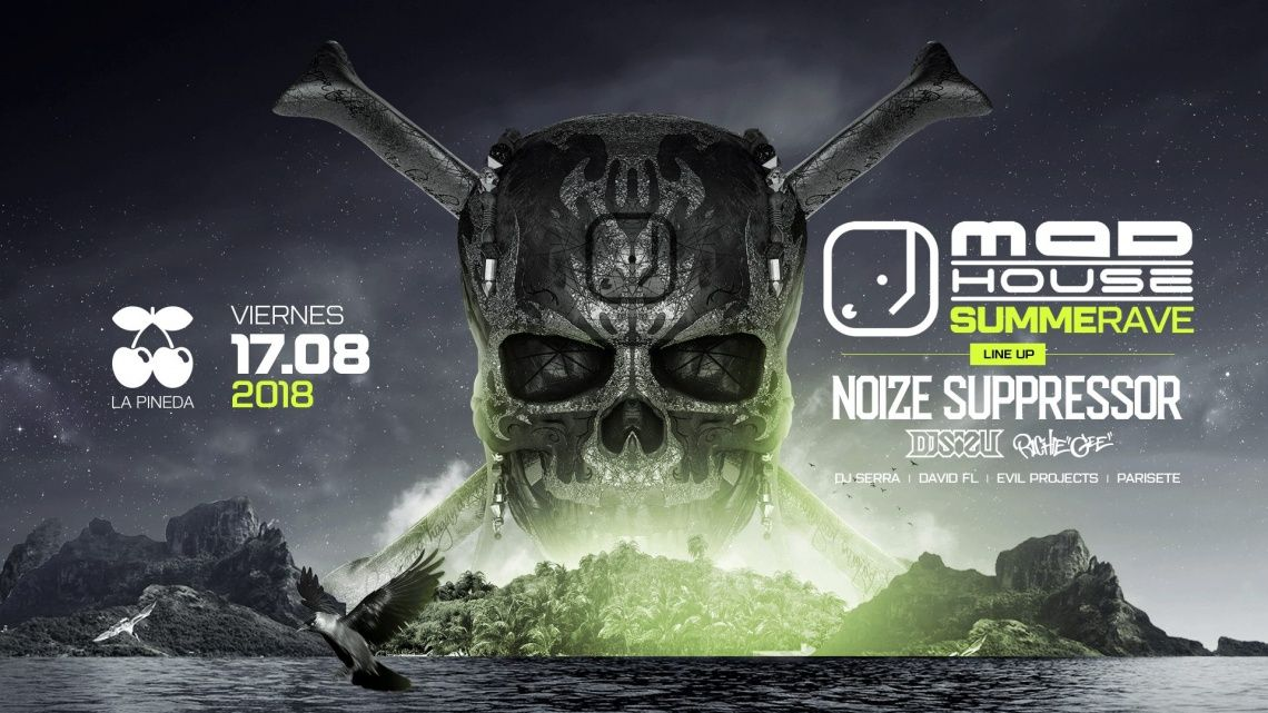 Mad House Summer Rave w/ Noize Suppressor