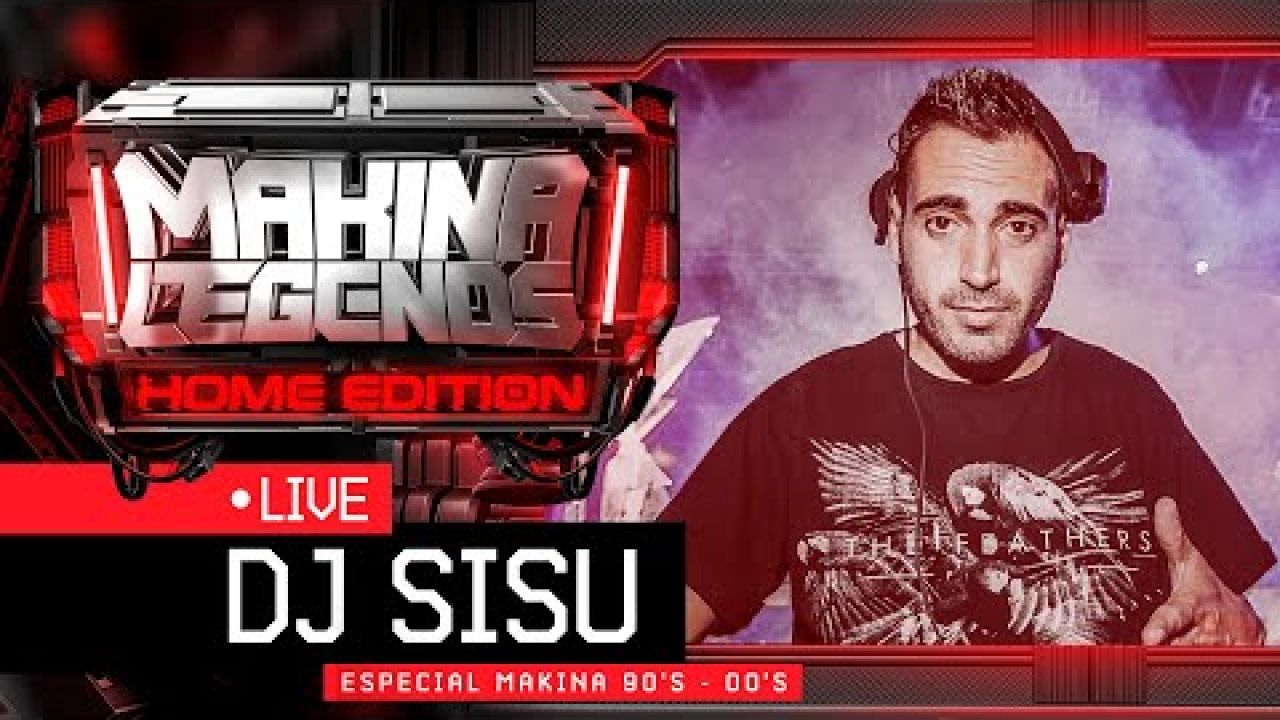 DJ SISU 📡Especial 💯x💯Makina 90's-00's (Selección Mejores Temas) en ML Home Edition 🏠