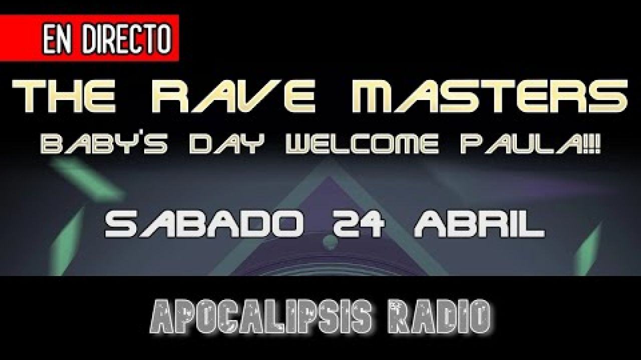 ➤ En DIRECTO APOCALIPSIS Radio 🔥 THE RAVE MASTERS ⭐
