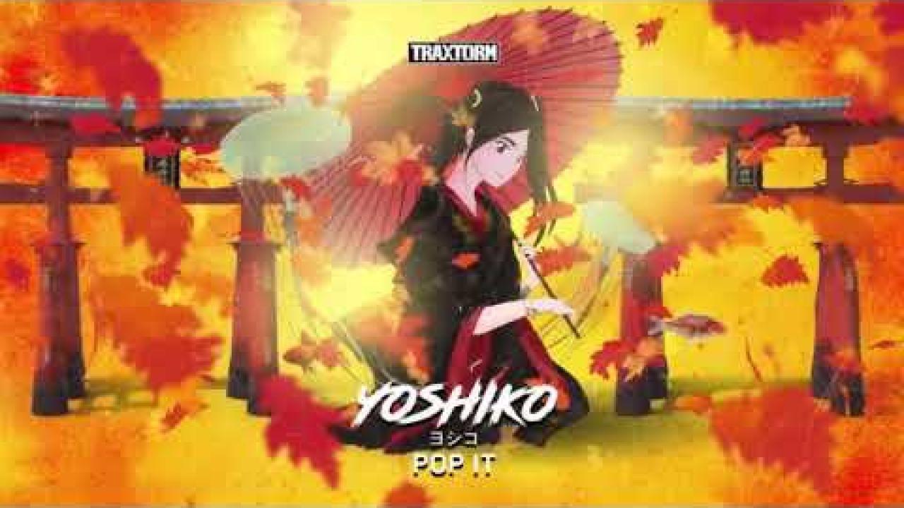 Yoshiko - Pop it - Traxtorm 0200 [Hardcore]