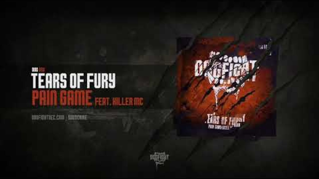 [DOG026] Tears of Fury feat. Killer MC - Pain Game