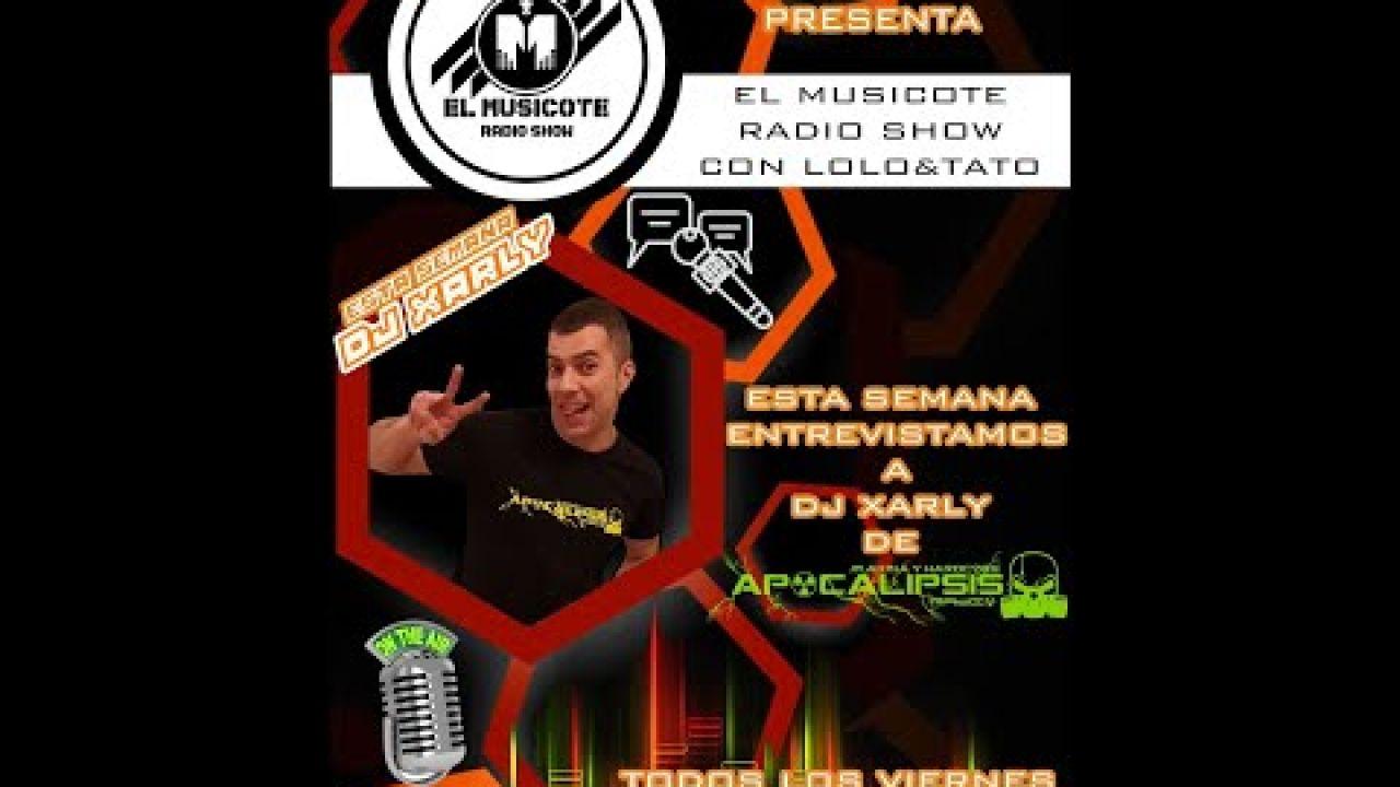 EL MUSICOTE RADIO SHOW CON DJ LOLO 91.6FM 12-2-2021 ENTREVISTA A DJ XARLY