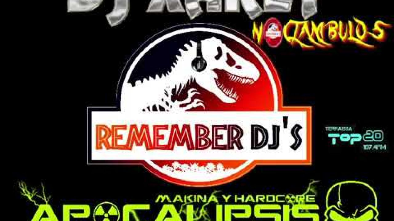 Dj Xarly - Noctambulos - Remember Dj's - ApocalipsisRadio