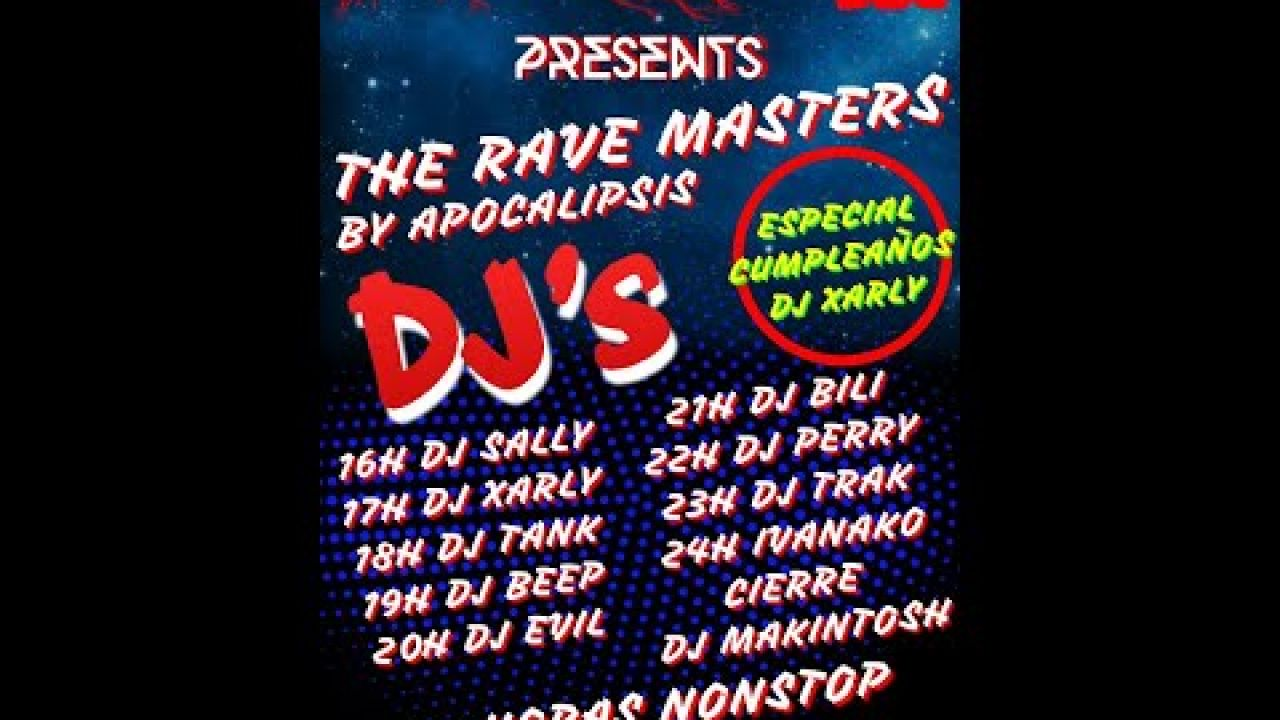The Rave Masters by ApocalipsisRadio 12 horas nonstop primeras 8horas